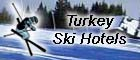 Turkey Ski Hotels.com - All Turkey Ski Hotels